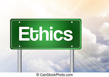 Ethics Green Road Sign, business concept