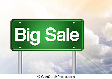 Big Sale, Just Ahead Green Road Sign, business concept