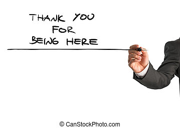 Thank you for being here - Closeup of male hand writing a...