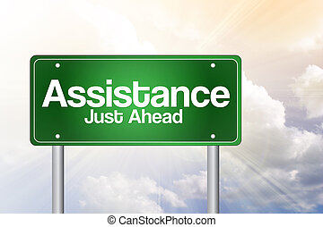 Assistance, Just Ahead Green Road Sign concept