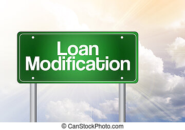 Loan Modification Green Road Sign, business concept - Loan...
