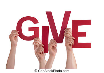 Many People Hands Holding Red Word Give - Many Caucasian...