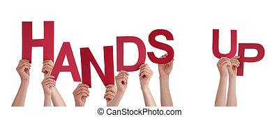 People Hands Holding Red Word Hands Up - Many Caucasian...