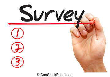 Hand writing Survey List, business concept - Hand writing...