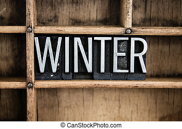 Winter Concept Metal Letterpress Word in Drawer - The word...