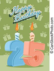Happy birthday card with 25