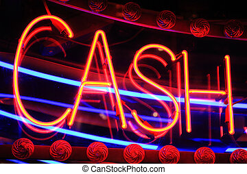 Cash Neon Sign - Red cash neon sign at night at a gambling...