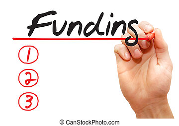 Hand writing Funding List, business concept - Hand writing...