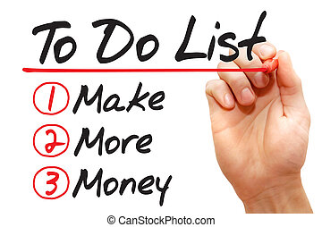 Hand writing Make More Money in To Do List, business concept...
