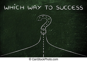 which way to success, illustration of a path turning into a ques