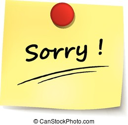 sorry yellow note - illustration of sorry yellow note on...