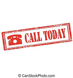 Call Today-stamp - Grunge rubber stamp with text Call...