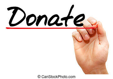 Hand writing Donate, business concept - Hand writing Donate...