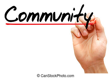 Hand writing Community, business concept - Hand writing...