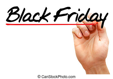 Hand writing Black Friday, business concept - Hand writing...
