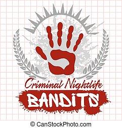 Bandits and hooligans - emblem of criminal nightlife -...