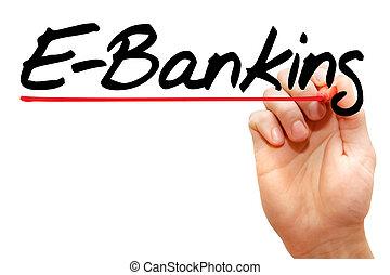concetto, affari, mano, scrittura, e-operazioni bancarie