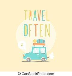 Travel often. Road trip. Vector EPS 10 hand drawn...