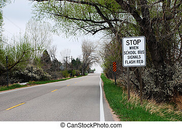 School Bus Sign - School bus signals flash red sign at the...