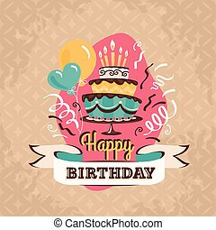 Vintage birthday greeting card with big cake vector illustration