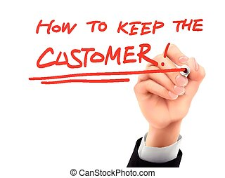 how to keep the customer written by 3d hand - how to keep...