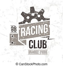 Emblem racing club in retro style Graphic design for t-shirt...