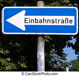 One way traffic sign in German (Einbahnstrasse)