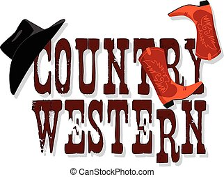 Country Western banner with Stetson hat and cowboy boots,...