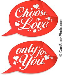 Choose love stickers.