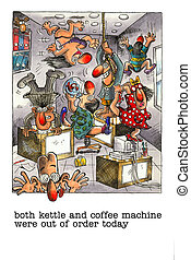 Funny cartoon about office life - Cartoon gag about drinking...