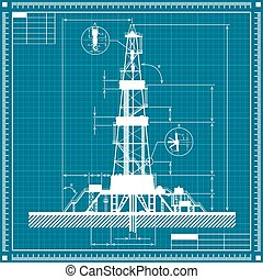 Blueprint of Oil rig silhouette. Detailed vector...