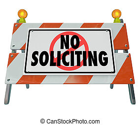 No Soliciting Barricade Barrier Sign Block Selling...