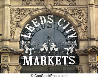 Leeds City Markets - Victorian Leeds City Markets sign in...