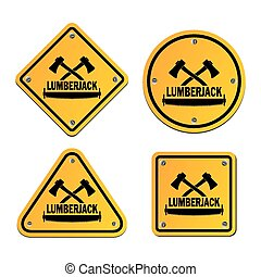 lumberjack yellow signs - suitable for illustration