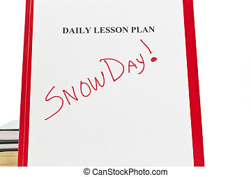 Daily lesson plan sheet with SNOW DAY written in - Daily...
