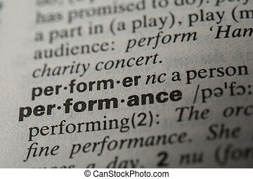 Definition of the word performance, close up