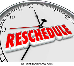 Reschedule Delay Postponement Words Clock Late Apponitment...