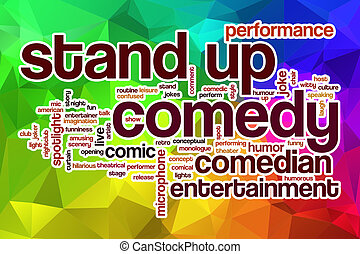 Stand up comedy word cloud with abstract background - Stand...