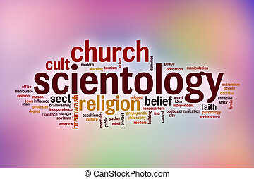 Scientology word cloud with abstract background -...