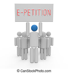E-Petition - Three-dimensional illustration showing a group...