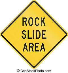 Rock Slide Area - US warning traffic sign: Rock slide area