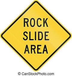 Rock Slide Area - US warning traffic sign: Rock slide area.