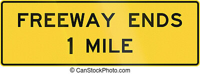 Freeway Ends - US road warning sign: Freeway ends - 1 Mile