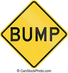 Bump Sign - US road warning sign: Bump