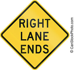 Right Lane Ends - US road warning sign: Right lane ends