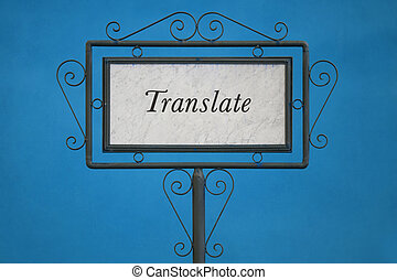 "The Word ""Translate"" on a Signboard"