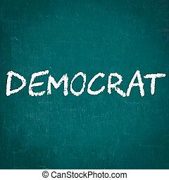 DEMOCRAT written on chalkboard