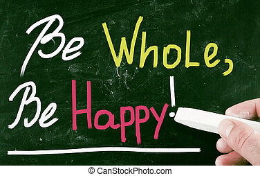 be whole, be happy!