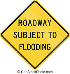 Roadway Subject To Flooding