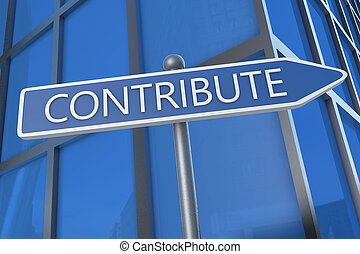 Contribute - illustration with street sign in front of...